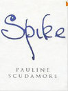 Spike (eBook): A Biography
